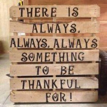 288190-There-Is-Always-Always-Something-To-Be-Thankful-For